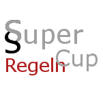 Super Cup Regeln